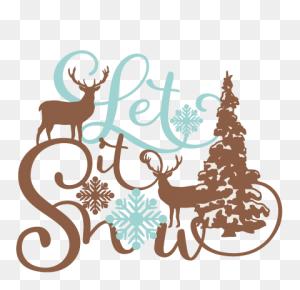 Download Let It Snow Clipart Snow Clip Art Snow, Deer, Reindeer - Snow Angel Clipart