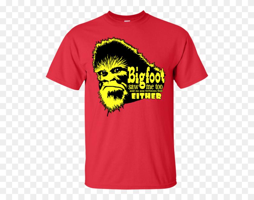 600x600 Bigfoot Saw Me Too Nobody Believes Funny Sasquatch T Shirt Breaktee - Sasquatch PNG