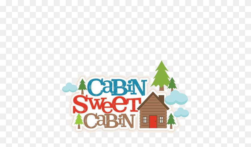 Cabin Sweet Cabin Title Scrapbook Cute Clipart - Cabin PNG