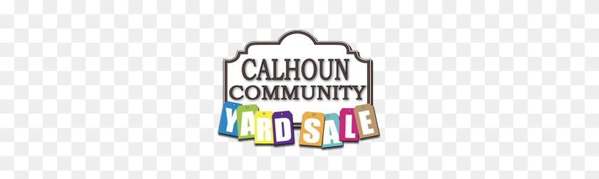 Calhoun Community Yard Sale Saturday, September - Yard Sale PNG