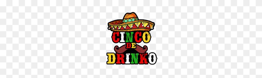 Cinco De Drinko, Cinco De Mayo, Mexican, Fiesta - Mexican Fiesta PNG