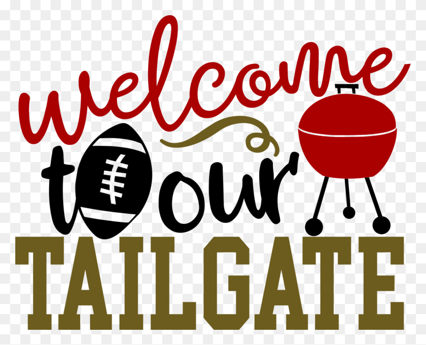 1200x956 Football Welcome To Our Tailgate Albb Blanks - Tailgate Clipart