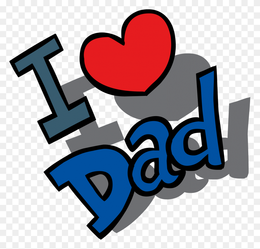 Happy Fathers Day Love Dad Transparent Png Free Happy Fathers Day Clipart Stunning Free Transparent Png Clipart Images Free Download