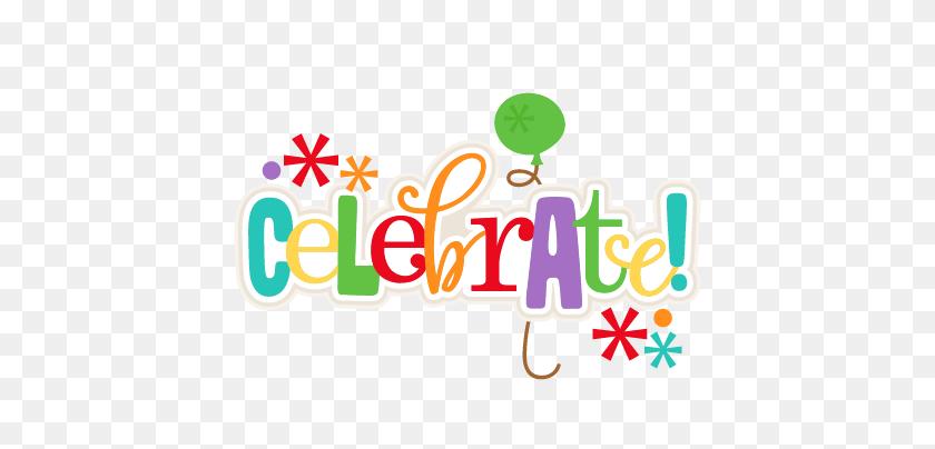 Let's Celebrate Clip Art - Lets Celebrate Clipart