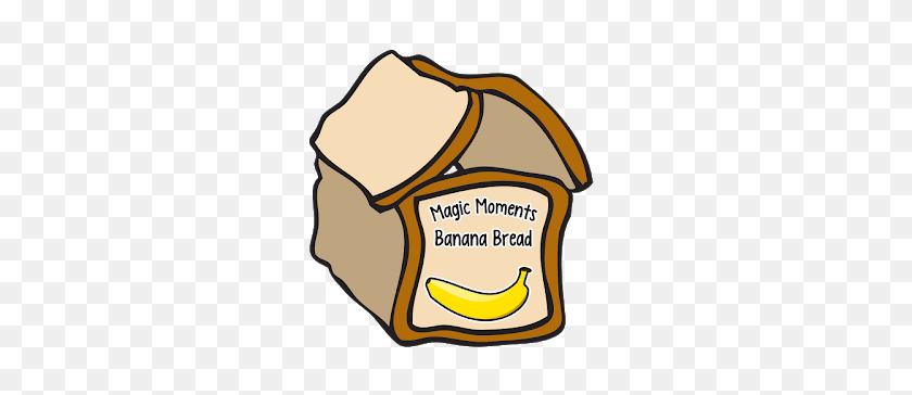 Magic Moments Banana Bread - Banana Bread Clipart – Stunning