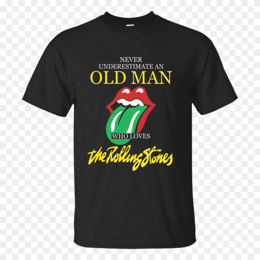 Never Underestimate An Old Man Who Loves The Rolling Stones Cotton - Rolling Stones Logo PNG