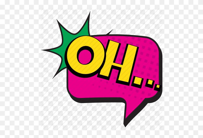 Oh, Oh Comment, Oh Pop Art, Oh Speech Bubble, Surprise Comic Art Icon - Pop Art PNG